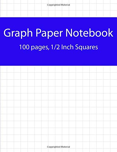 9781511811545: Graph Paper Notebook, 100 Pages, 1/2 Inch Squares: Perfect For The School Or Office! (8.5 Inches x 11 inches)