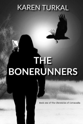 9781511811835: The Bonerunners (The Chronicles of Corvacadia) (Volume 1)