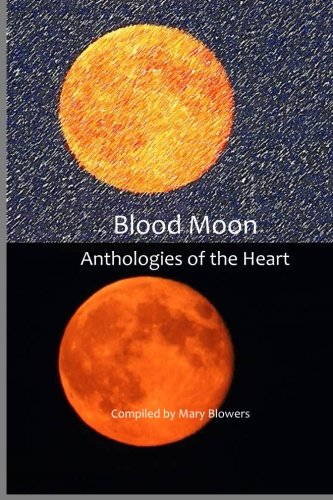 9781511811897: Blood Moon (Anthologies of the Heart) (Volume 2)