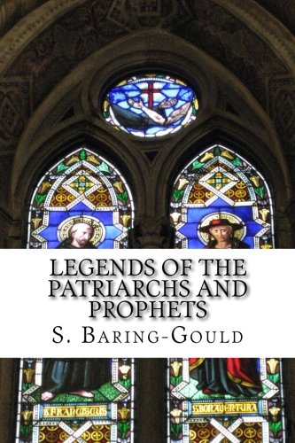 9781511813051: Legends of the Patriarchs and Prophets