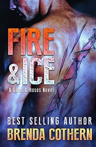 9781511813310: Fire & Ice: A Guns & Hoses Novel