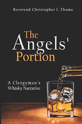 9781511813419: The Angels' Portion, Volume 1: A Clergyman's Whisky Narrative