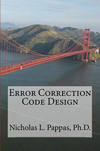 9781511813860: Error Correction Code Design (Electrical and Electronic engineering Design Series) (Volume 6)