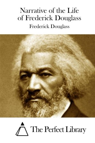 9781511813969: Narrative of the Life of Frederick Douglass (Perfect Library)