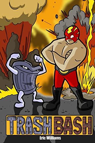 9781511814225: Trash Bash