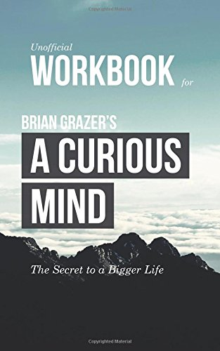 9781511814300: Workbook for Brian Grazer's A Curious Mind (Unofficial): The Secret to a Bigger Life