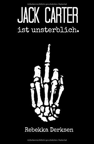 9781511815413: Jack Carter: ist unsterblich. (Volume 1) (German Edition)