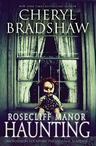 9781511815796: Rosecliff Manor Haunting (Addison Lockhart Series) (Volume 2)