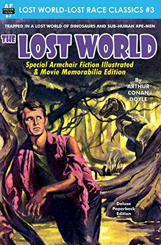 9781511816366: The Lost World, Special Armchair Fiction Illustrated & Movie Memorabilia Edition (Lost World-Lost Race Classics) (Volume 3)