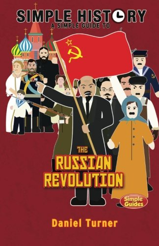 9781511818162: Simple History: The Russian Revolution