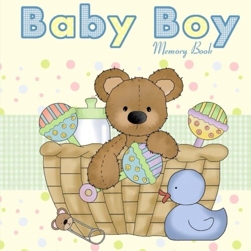 9781511818261: Baby Boy Memory Book: Baby Book and Baby Scrapbook for Baby's First Year (Baby Memory Books)