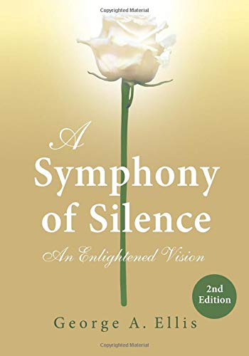 9781511818292: A Symphony of Silence: An Enlightened Vision: 2nd Edition