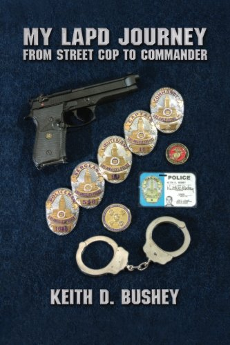 9781511818599: My LAPD Journey: From Street Cop to Commander