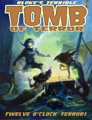 9781511818759: Bloke's Terrible Tomb Of Terror #12