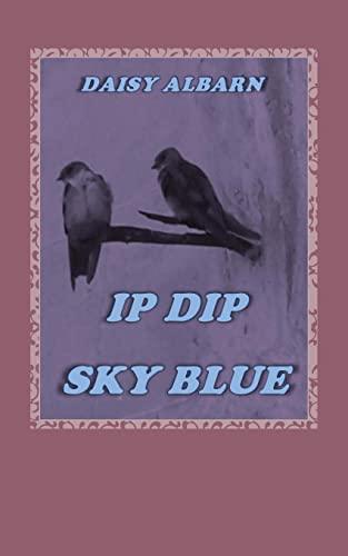 9781511818919: Ip Dip Sky Blue