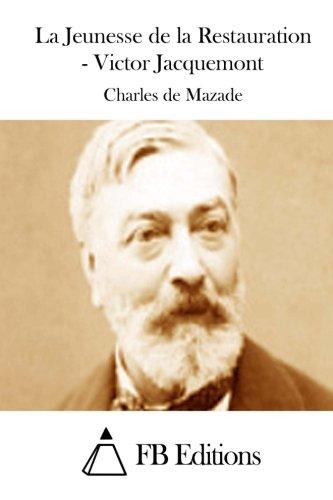 9781511820219: La Jeunesse de la Restauration - Victor Jacquemont