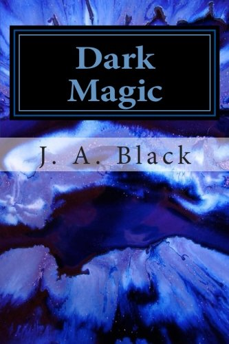 9781511820868: Dark Magic: Book One: The Fate of the Kennedys (Volume 1)