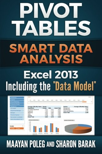 9781511820875: Excel 2013 Pivot Tables: Including the