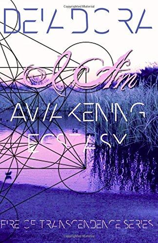 9781511821001: I Am Awakening Ecstasy (Fire of Transcendence) (Volume 1)