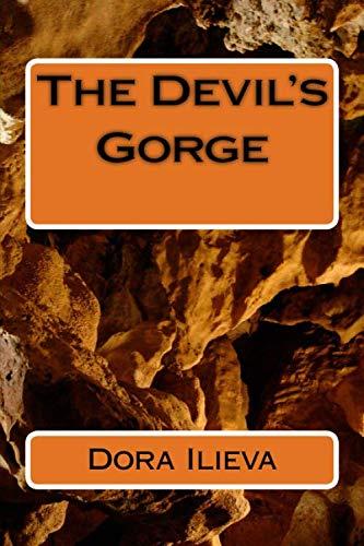 The Devil's Gorge: Dora Ilieva