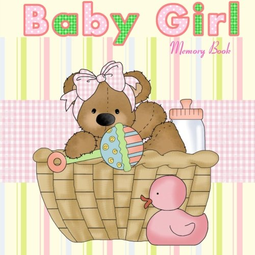9781511824002: Baby Girl Memory Book: Baby Memory Book and Mother's Journal (Baby Memory Books)