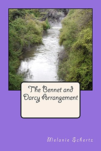 9781511825030: The Bennet and Darcy Arrangement