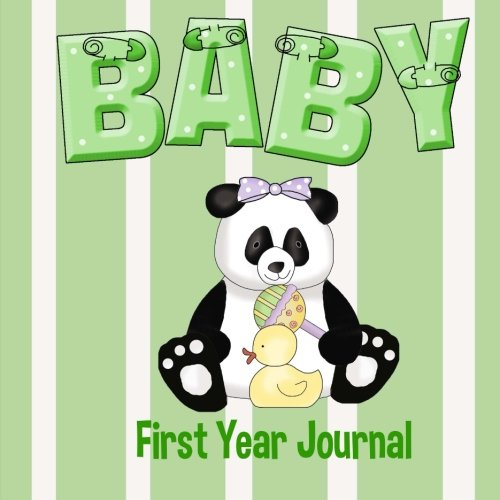 9781511825078: Baby First Year Journal: Baby Memory Book and Mother's Journal (Baby Memory Books)
