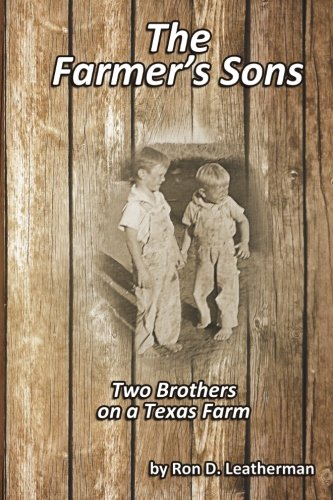 9781511825436: The Farmer's Sons: Two Brothers on a Texas Farm (The Farmers Children) (Volume 2)