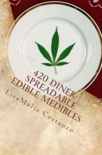 9781511825894: 420 Diner: Spreadable Edible Medibles