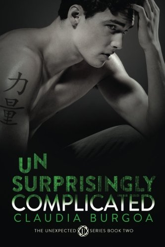 9781511826532: Unsurprisingly Complicated (Unexpected) (Volume 2)