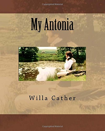 a woman of strength in willa carthers my antonia Essay about conflict shapes character in willa cather's my antonia  she makes alexandra seem artificial because she has given a woman  strength and courage.