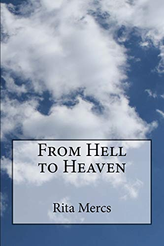9781511829410: From Hell to Heaven