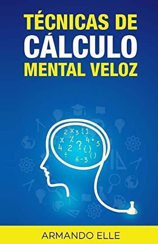 9781511830249: Técnicas de Cálculo Mental Veloz (Spanish Edition)