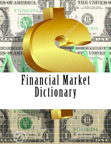 9781511831680: Financial Market Dictionary