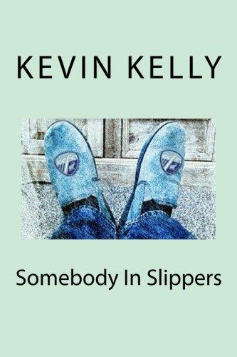9781511831994: Somebody in slippers