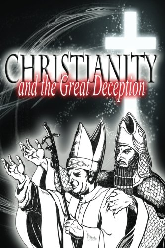 Christianity and the Great Deception (The Original Revelation Series) (Volume 3): Sha'ul, Rav