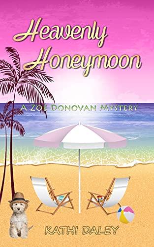9781511834810: Heavenly Honeymoon (Zoe Donovan Mysteries) (Volume 15)