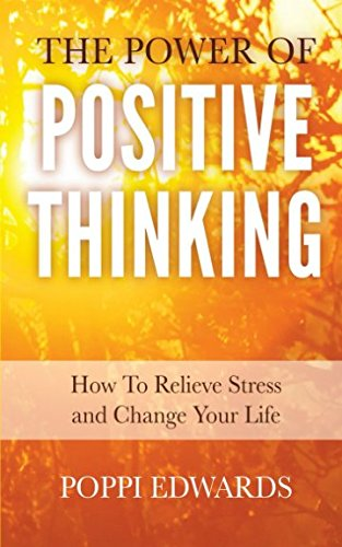 9781511834841: The Power of Positive Thinking: How to Relieve Stress and Change Your Life