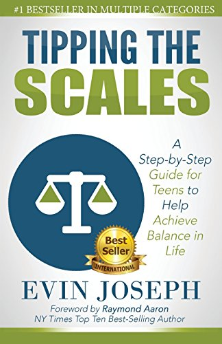 9781511836470: Tipping the Scales: A step-by-step guide for teens to help achieve balance in life