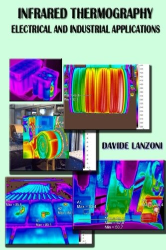 9781511836678: Infrared Thermography: electrical and industrial applications