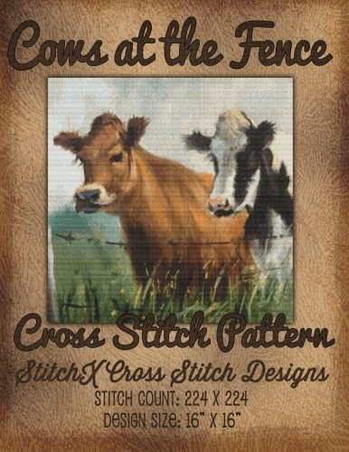 9781511836715: Cows at the Fence Cross Stitch Pattern