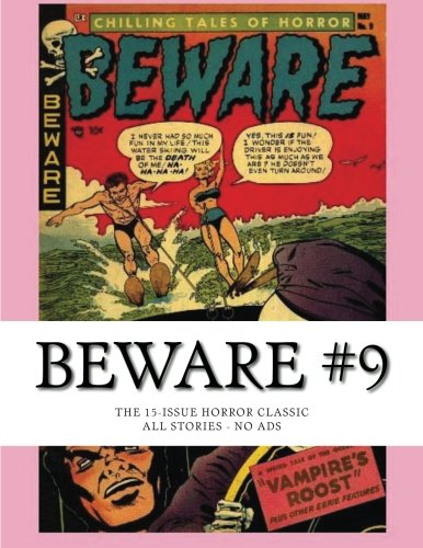 9781511837293: Beware #9: The 15-Issue Horror Classic - All Stories - No Ads