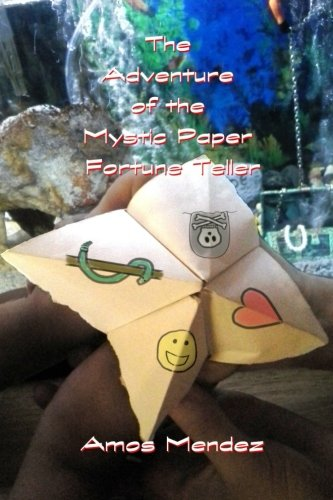 9781511837552: The Adventure of the Mystic Paper Fortune Teller (MORAL STORIES) (Volume 1)