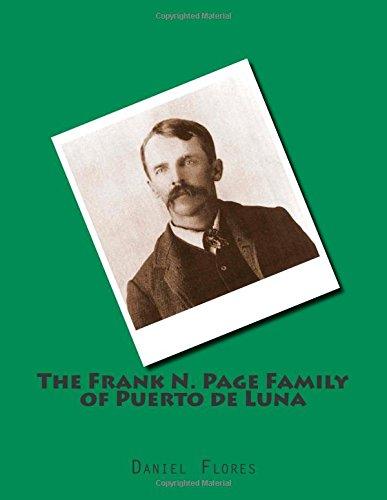 9781511837590: The Frank N. Page Family of Puerto de Luna