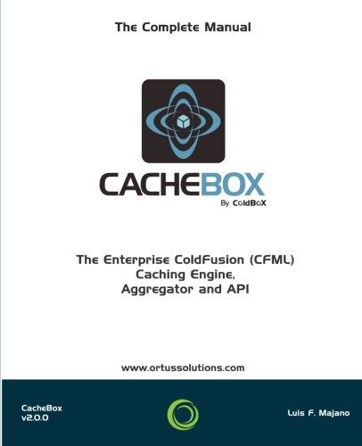 9781511838351: CacheBox : Enterprise ColdFusion (CFML) Caching