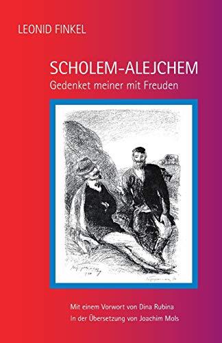 9781511840064: Scholem-Alejchem: Gedenket meiner mit Freuden