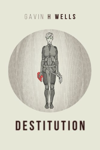 9781511840507: Destitution (Infinite Story) (Volume 1)