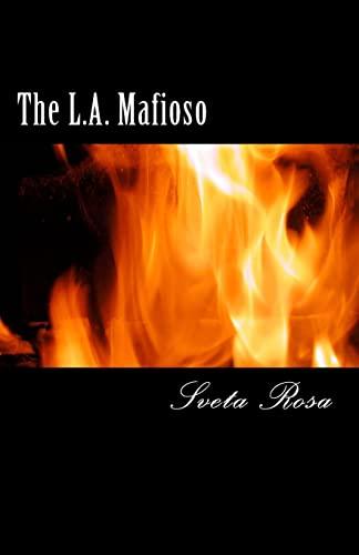 9781511841672: The L.A. Mafioso