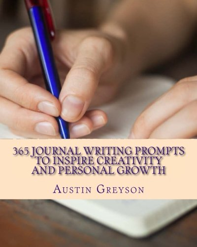 9781511841993: 365 Journal Writing Prompts To Inspire Creativity And Personal Growth