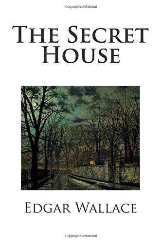 9781511842266: The Secret House